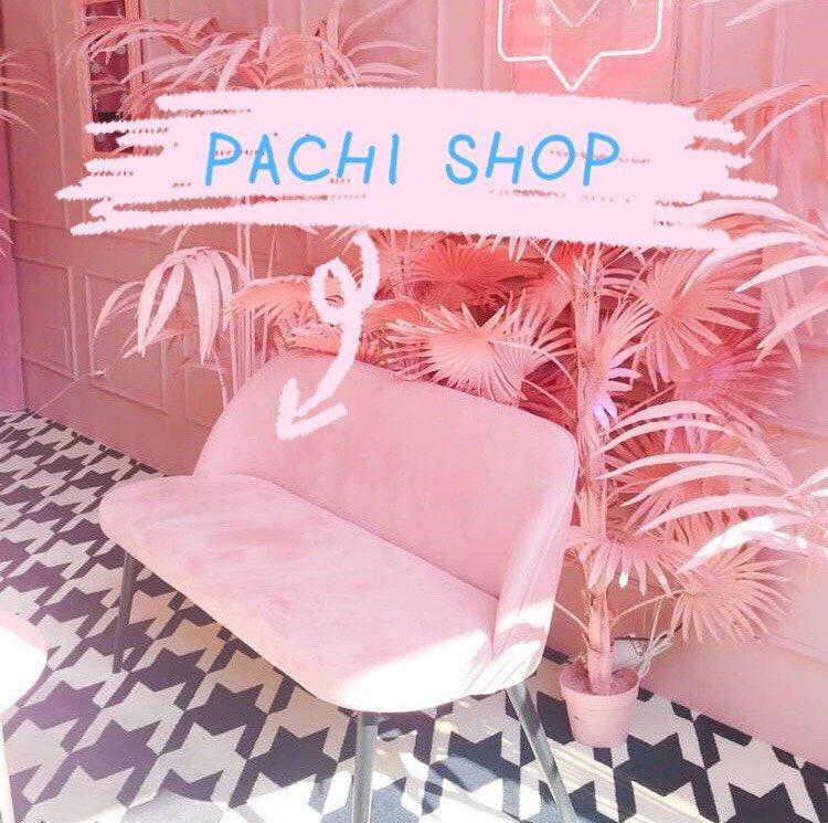 PACHI SHOP